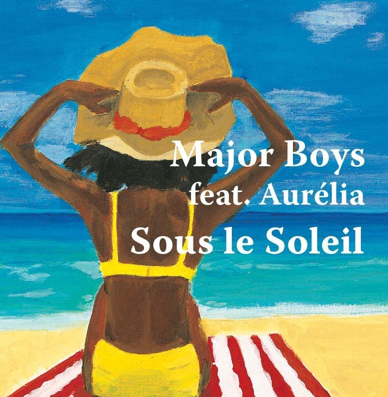 Sous le soleil (Feat. Aurélia) [D. Goodfoot remix radio]