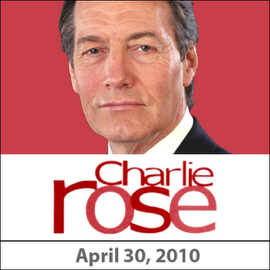 Charlie Rose: Lloyd Blankfein, April 30, 2010 audiobook