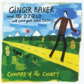 Ginger Baker Trio - Coward Of The County