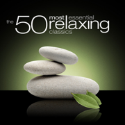 The 50 Most Essential Relaxing Classics - Various Artists - Various Artists