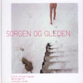 Sorgen Og Gleden - Hkh Kronprinsesse Mette-Marits Utvalgte Salmer
