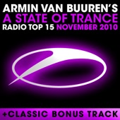 A State of Trance Radio Top 15 - November 2010 (Including Classic Bonus Track)