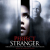 Perfect Stranger (Original Motion Picture Soundtrack) - Antonio Pinto