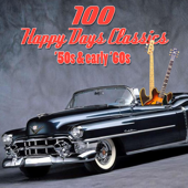 100 Happy Days Classics - '50s & Early '60s