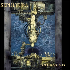 Chaos ad by sepultura on apple music chaos ad sepultura thecheapjerseys Choice Image
