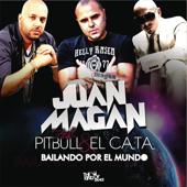 Bailando Por El Mundo (feat. El Cata, Pitbull)