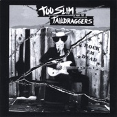 Too Slim & The Taildraggers - Rumble