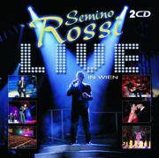 Semino Rossi - Live in Wien (Audio Version) - Semino Rossi - Semino Rossi