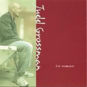 Judd Grossman - Heart You Gave Me