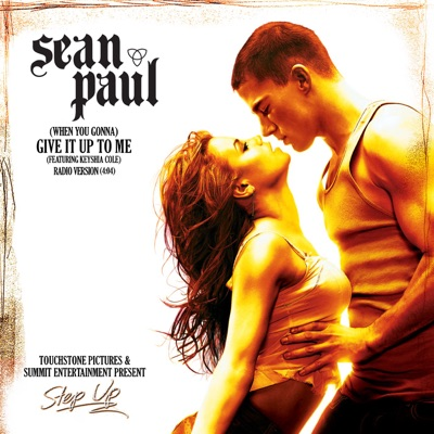 (When You Gonna) Give It Up to Me - Single - Sean Paul