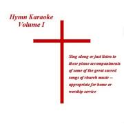 Hymn Karaoke Volume 1 - Church Pianist - Church Pianist