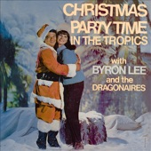 Byron Lee & The Dragonaires - Happy Christmas (feat. Toots and The Maytals)