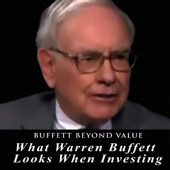 What Warren Buffett Looks When Investing