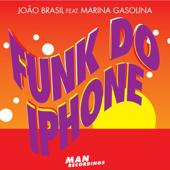 Funk do iPhone (Original Mix) [féat. Marina Gasólina] [feat. Marina Gasolina]