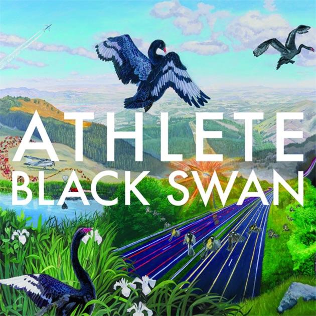 Black Swan by Athlete on Apple Music