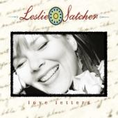 Leslie Satcher - Every Time It Rains