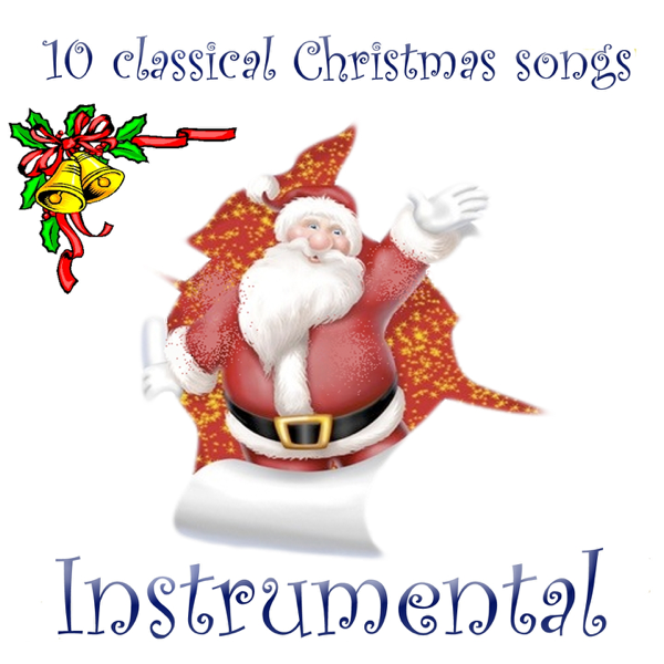 10 classical christmas songs instrumental by comet on apple music - Classical Christmas