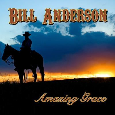 Amazing Grace - Bill Anderson