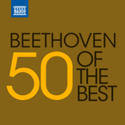 50 of the Best: Beethoven - Various Artists - Various Artists