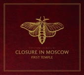 Closure in Moscow - Sweet#Hart