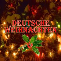Verschiedene Interpreten - Deutsche Weihnachten (Traditional German Christmas) artwork