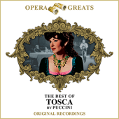 Opera Greats - The Best of - Tosca (Remastered)