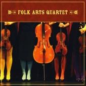 Folk Arts Quartet - Le Reel Du Pendu + Chinquapin Hunting
