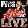 Alles Live - Wolfgang Petry