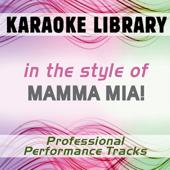 In the Style of Mamma Mia! (German) (Karaoke - Professional Performance Tracks)