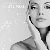 Most Wanted Chill & Lounge 2012