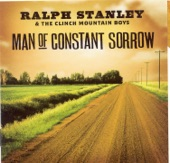 Ralph Stanley - Going Up Home To Live In Green Pastures