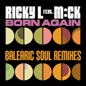 Born Again (Balearic Soul Radio Edit) [feat. M:ck]