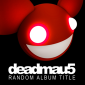 Random Album Title-deadmau5