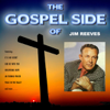 The Gospel Side of Jim Reeves - Jim Reeves