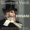 Verdi: Ernani - Mario del Monaco, Boris Christoff, Ettore Bastianini, Orchestra E Coro Del Maggio Musicale Fiorentino & Dimitri Mitropoulos