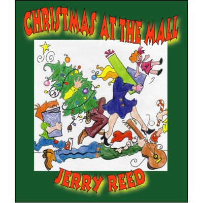 Christmas At the Mall - Jerry Reed