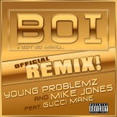 Boi! (feat. Gucci Mane) - Single