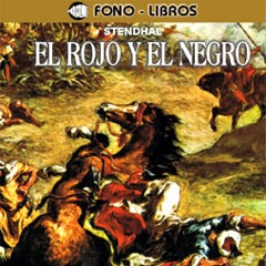 El Rojo y el Negro [The Red and the Black] [Abridged Fiction]