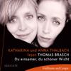 Thomas Brasch - Du einsamer, du schöner Wicht artwork