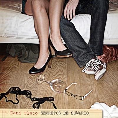 Secretos de sumario - Dani Flaco