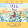 Esther Hicks & Jerry Hicks - Sara, Book 1: Sara Learns the Secret about the 'Law of Attraction' (Unabridged) artwork