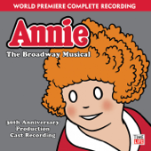 Annie - The Broadway Musical (30th Anniversary Production Cast Recording)