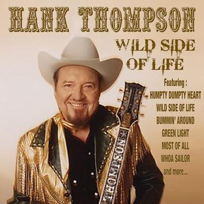 Wild Side of Life - Hank Thompson