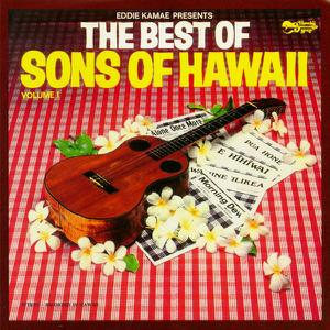 Eddie Kamae & The Sons of Hawaii - The Best of Sons of Hawaii, Vol. 1