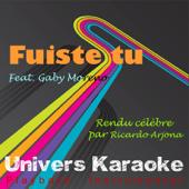 Fuiste tu (Rendu célèbre par Ricardo Arjona feat. Gaby Moreno) [Version karaoké]