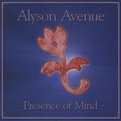 Presence of Mind - Alyson Avenue