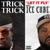 Trick Trick - Let It Fly