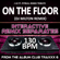 On The Floor (130 BPM DJ Milton Remix) - Bully Boyz
