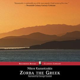Zorba the Greek (Unabridged) audiobook