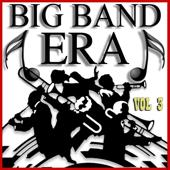 Big Band Era, Vol. 3